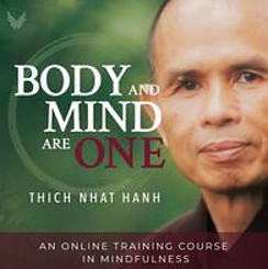 Body and Mind are One - An Online Training Course in Mindfulness