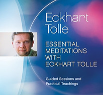 Essential Meditations Eckhart Tolle