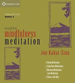 Guided Mindfulness Meditation Jon Kabat-Zinn