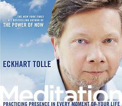 Meditation Eckhart Tolle