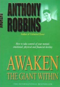 Awaken the Giant Within Tony Robbins