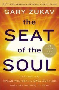 The Seat of the Soul Gary Zukav