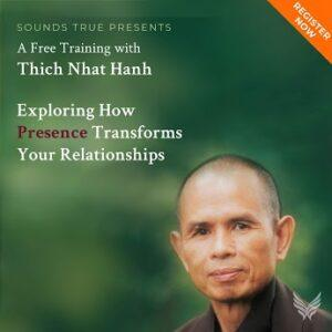 Body and Mind Are One Free Teaching with Thich Nhat Hanh