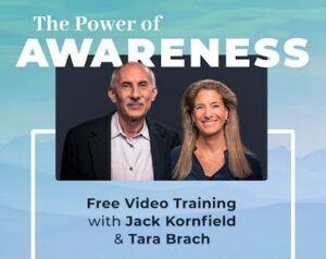 The Power of Awarness Jack Kornfield & Tara Brach
