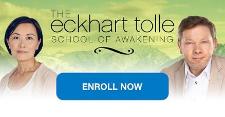 Eckhart Tolle The School of Awakening Enroll Now