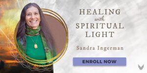 Healing with Spiritual Light Sandra Ingerman
