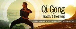 Qigong for health and healing with lee holden